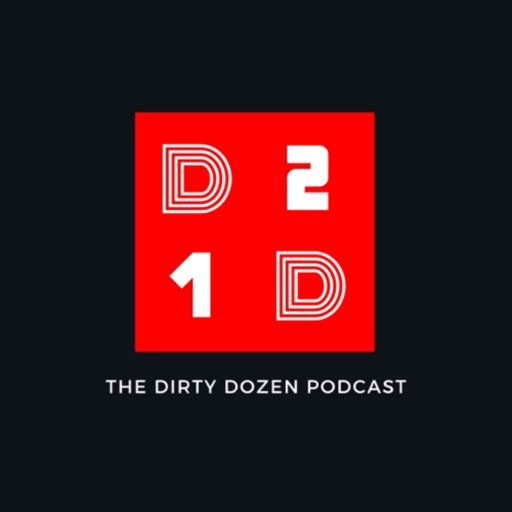 Cover art for podcast The Dirty Dozen Podcast