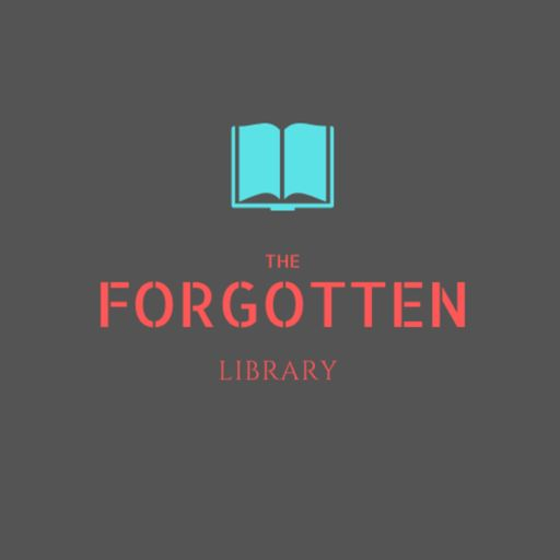 Cover art for podcast The Forgotten Library