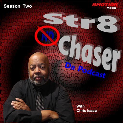 Cover art for podcast Str8 NO Chaser Da Podcast