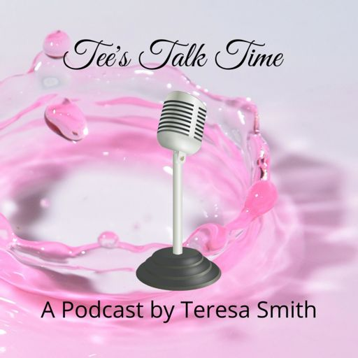 Cover art for podcast Tee's Talk Time