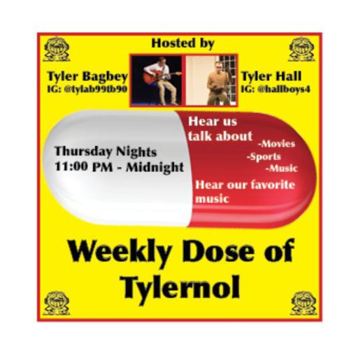 Cover art for podcast Weekly Dose of Tylernol