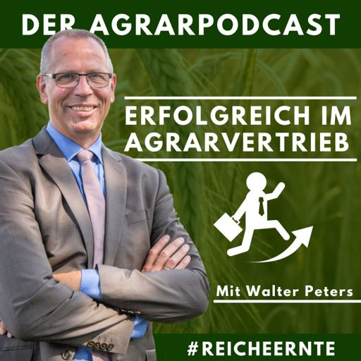 Cover art for podcast Erfolgreich im Agrarvertrieb - Der Agrarpodcast