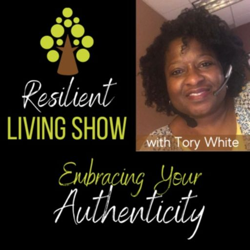 Cover art for podcast Resilient Living Show with Tory White