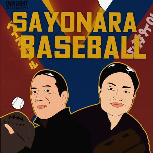 Cover art for podcast Sayonara Baseball