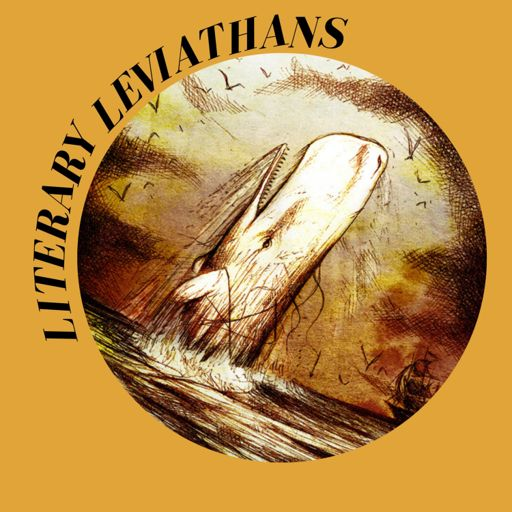 Cover art for podcast Literary Leviathans