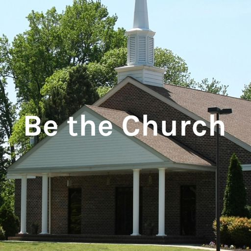 Cover art for podcast Be the Church - Sharon Baptist Church