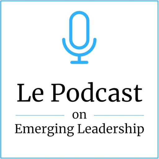 Cover art for podcast Le Podcast on Emerging Leadership