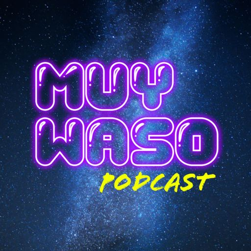 Cover art for podcast Muy Waso Podcast