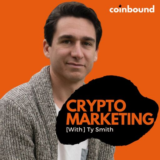 Cover art for podcast Crypto Marketing with Ty Smith | A Coinbound Podcast