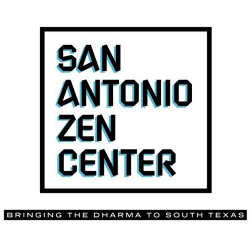 Cover art for podcast San Antonio Zen Center Dharma Talks