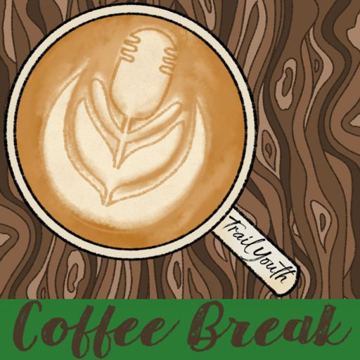 Cover art for podcast Coffee Break with Trail Youth