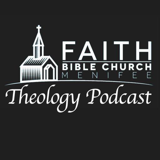Cover art for podcast Faith Bible Church Theology Podcast
