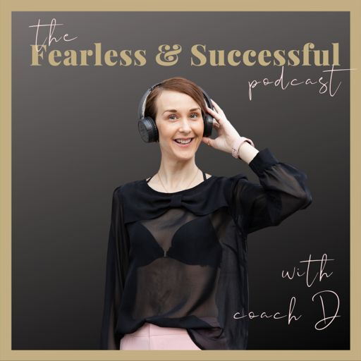 Cover art for podcast The Fearless and Successful Podcast by Dijana Llugolli