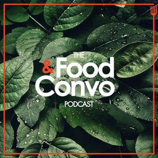Cover art for podcast Food & Convo