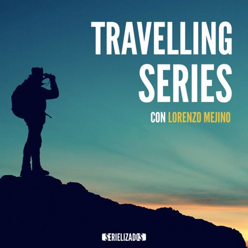 Cover art for podcast Travelling Series, con Lorenzo Mejino