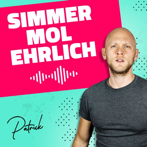 Cover art for podcast Simmer mol ehrlich mit Patrick Embacher