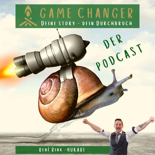 Cover art for podcast GAME CHANGER mit Rene Rink - Deine Story Dein Durchbruch