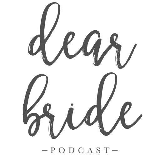 Cover art for podcast Dear Bride Podcast