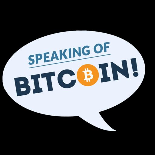 Cover art for podcast Speaking of Bitcoin (formerly Let's Talk Bitcoin!)