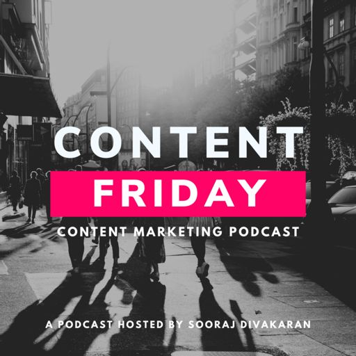 Cover art for podcast Content Friday: Content Marketing Podcast