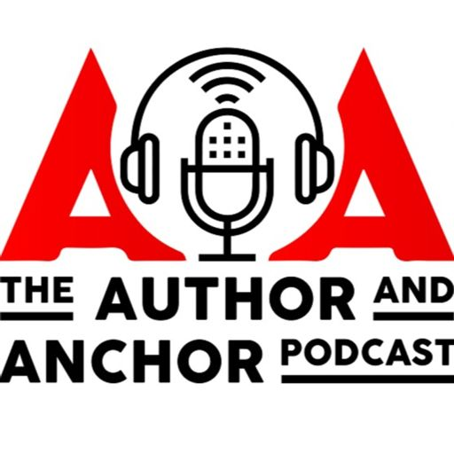 Cover art for podcast The Author & Anchor Podcast
