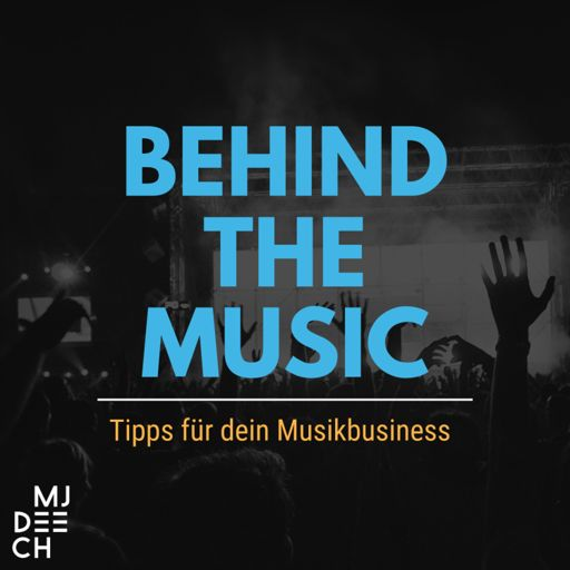 Cover art for podcast Behind The Music - Tipps für dein Musikbusiness