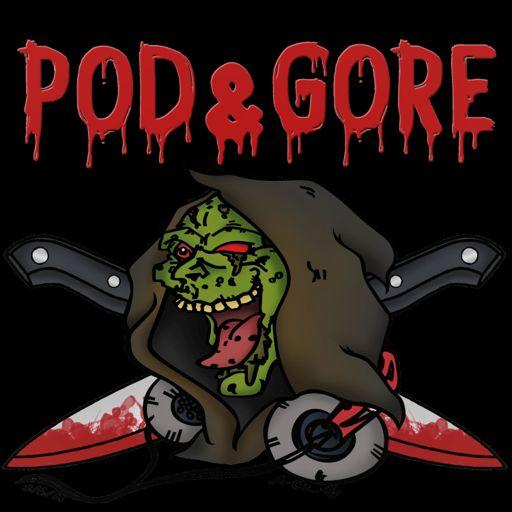 Cover art for podcast Pod & Gore
