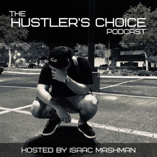 Cover art for podcast The Hustler's Choice Podcast