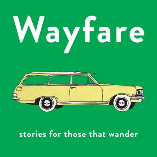 Cover art for podcast Wayfare