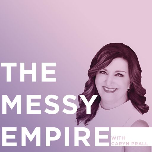 Cover art for podcast The Messy Empire