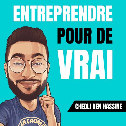 Cover art for podcast Entreprendre pour de VRAI