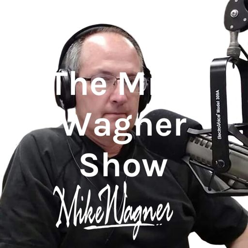 Cover art for podcast The Mike Wagner Show