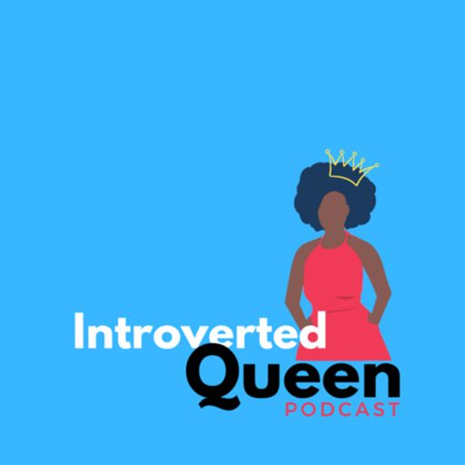 Cover art for podcast Introverted Queen