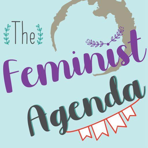 Cover art for podcast The Feminist Agenda