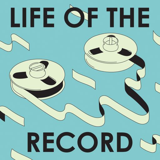 Cover art for podcast Life of the Record