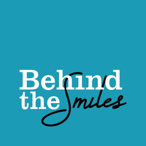 Cover art for podcast Behind the Smiles
