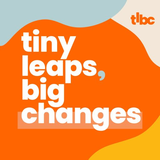 Cover art for podcast Tiny Leaps, Big Changes