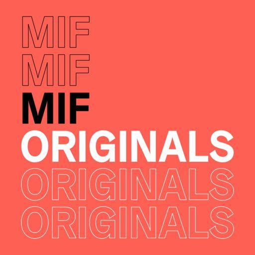 Cover art for podcast MIF Originals