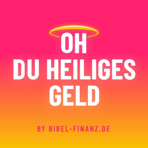 Cover art for podcast Oh du heiliges Geld