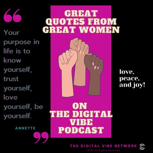 Cover art for podcast Great Quotes From Great Women on The Digital Vibe Podcast