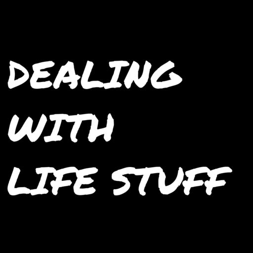 Cover art for podcast Dealing with Life Stuff