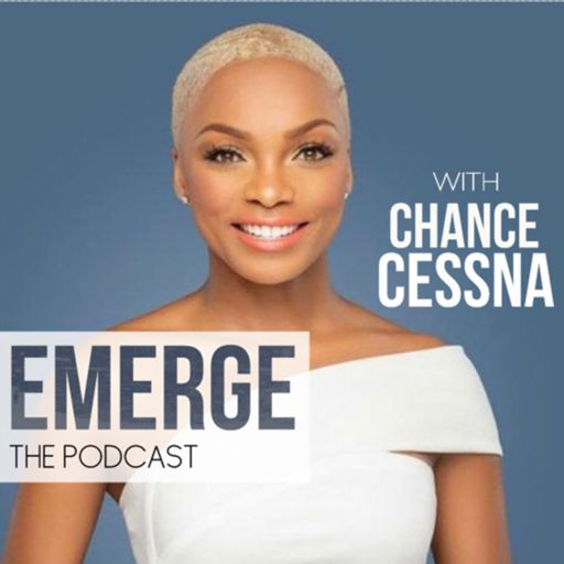 Cover art for podcast Emerge with Chance Cessna