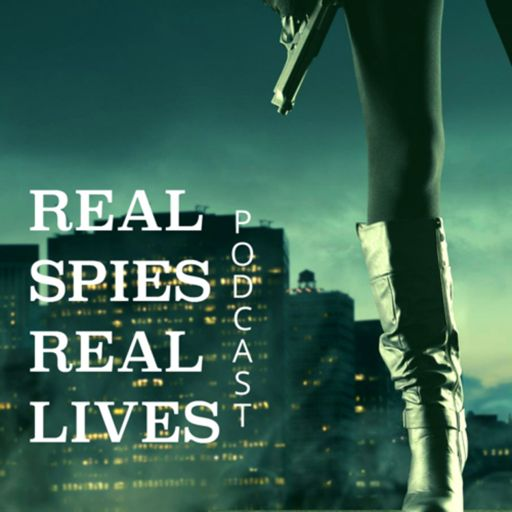 Cover art for podcast Real Spies, Real Lives