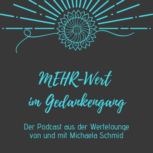 Cover art for podcast MEHR-Wert im Gedankengang