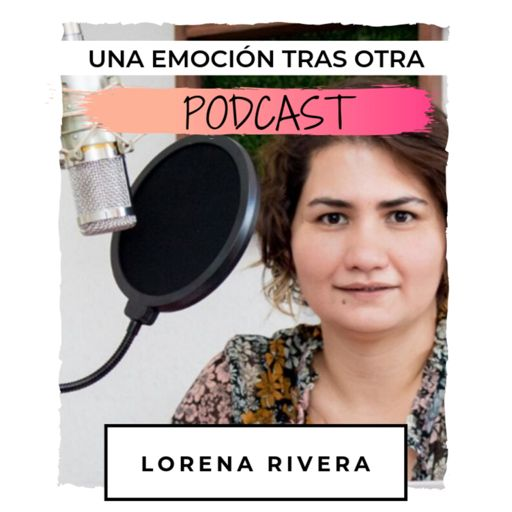 Cover art for podcast Una Emoción Tras Otra PODCAST