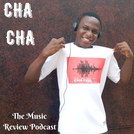 Cover art for podcast Cha Cha (The Music Review Podcast)