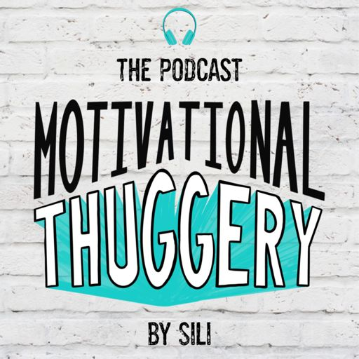 Cover art for podcast Motivational Thuggery