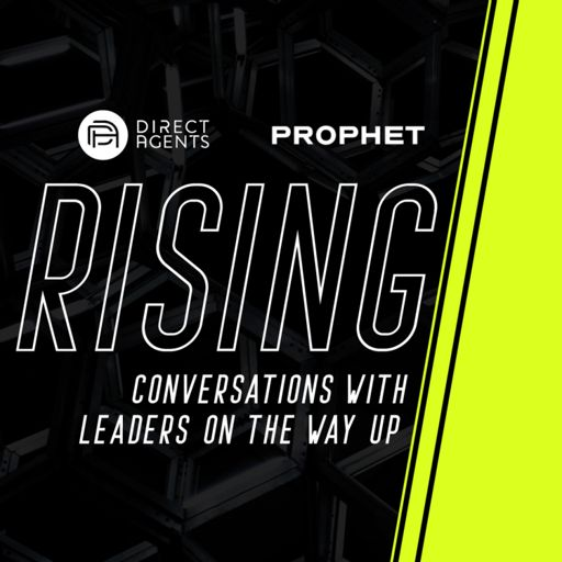 Cover art for podcast Rising - Conversations with Leaders On Their Way Up