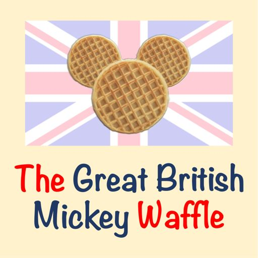 Cover art for podcast The Great British Mickey Waffle