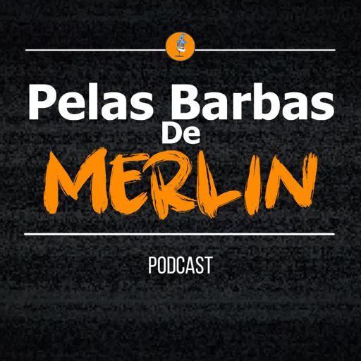 Cover art for podcast Pelas Barbas de Merlin